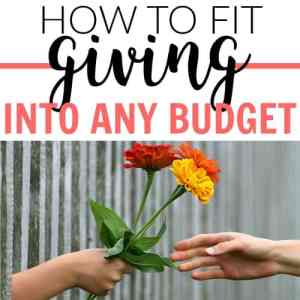 How to Fit Giving Into a Budget