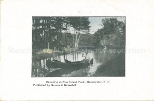 Postcard, Canoeing at Pine Island, published by Graves & Ramsdell, Manchester Historical Association Collection. Used with Permission