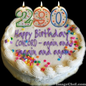 """In 2015 Concord can celebrate many birthdays--290 years from its founding, 250 from its incorporation as the town named Concord (note there were 2 previous names), and 162 years as a """"city."""""""