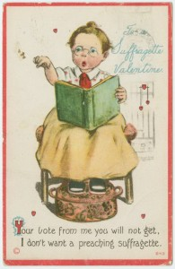 "Art and Picture Collection, The New York Public Library. Postcard. ""To a suffragette valentine."" The New York Public Library Digital Collections. 191-. http://digitalcollections.nypl.org/items/510d47e3-64cf-a3d9-e040-e00a18064a99"