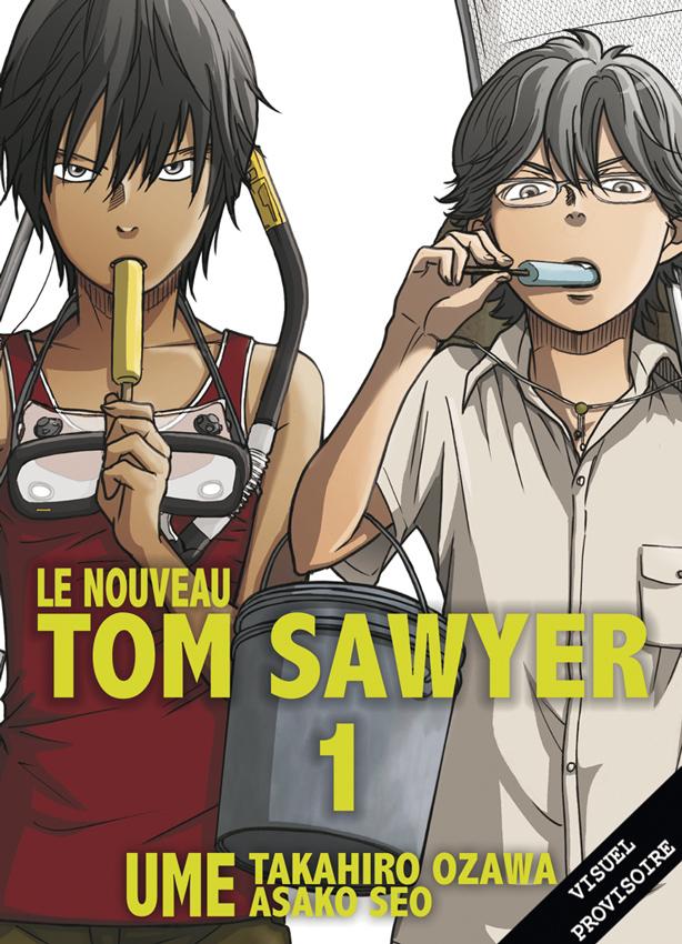 Jaquette-provisoire-Le-nouveau-Tom-Sawyer-T01-PRESSE