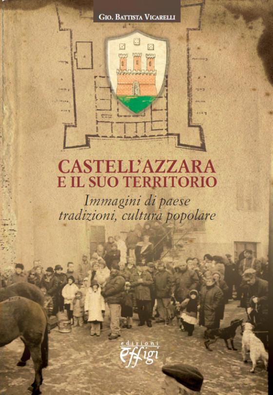 CastellAzzara e il suo territorio  CP Adver  Edizioni
