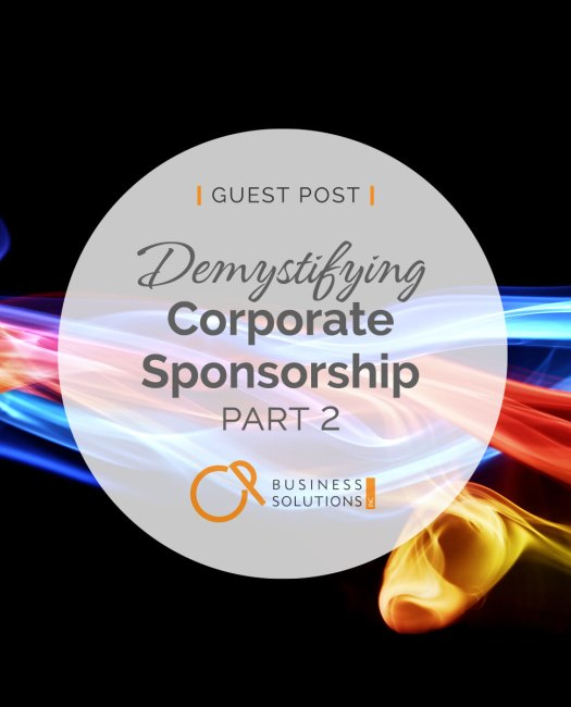 Demystifying Corporate Sponsorship, Part 3 - CP Business Solutions Inc