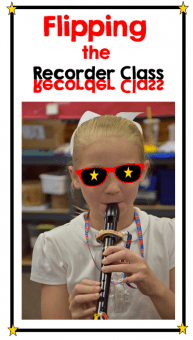 Oops! I Flipped the Elementary Recorder Class