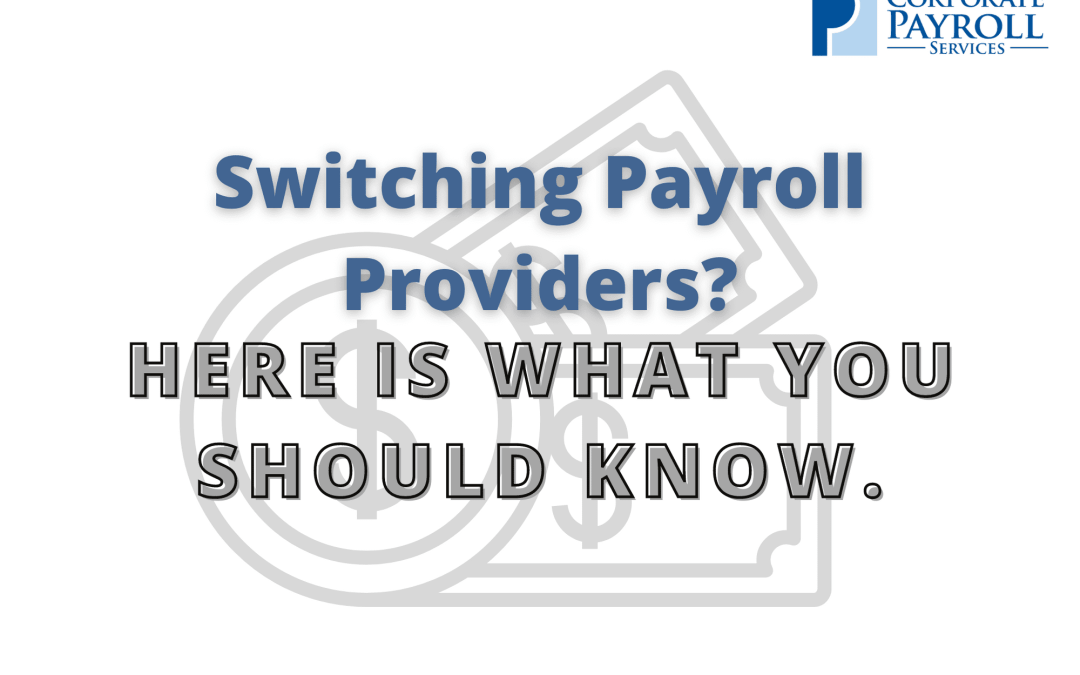 Looking to Switch Payroll Providers?