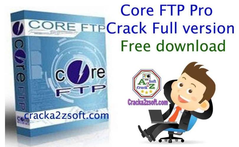 Core FTP Pro crack