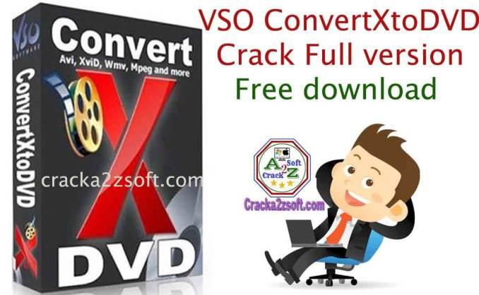 VSO ConvertXtoDVD 7 Crack