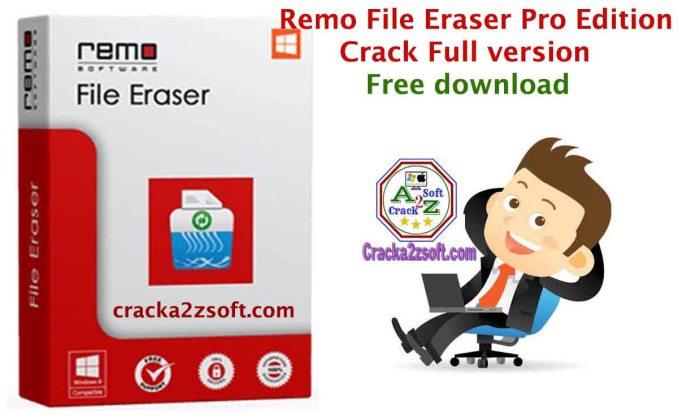 Remo File Eraser Pro Edition crack