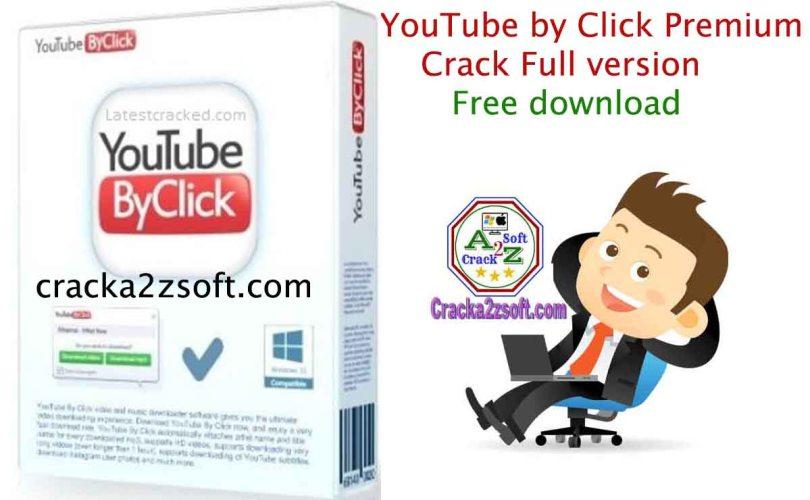 YouTube-by-Click Premium-Crack