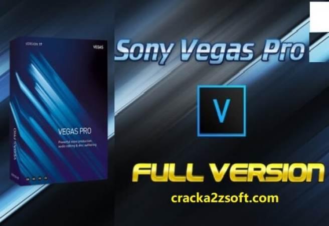 Sony Vegas Pro Crack 2021