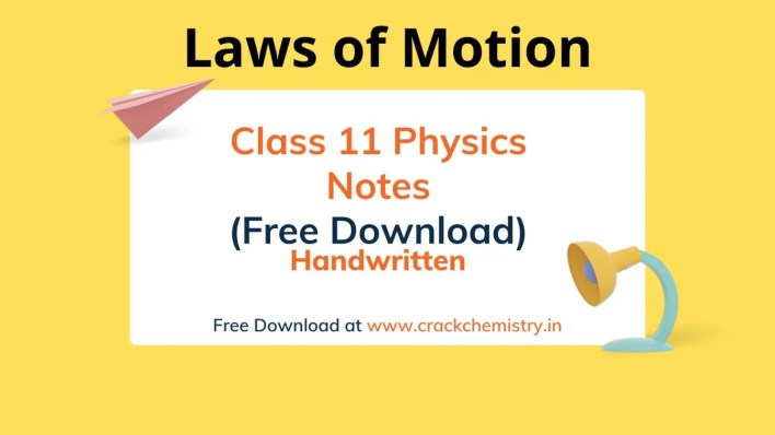 Laws of Motion Class 11 Notes PDF,laws of motion class 11 formulas pdf