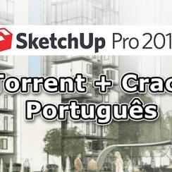 SketchUp 2018 Torrent + Crack Download PT-BR