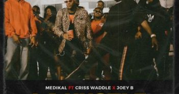 Medikal - La Hustle (Remix) Ft Criss Waddle & Joey B