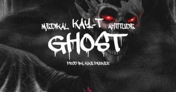 Kay-T - Ghost Ft Medikal x Ahtitude