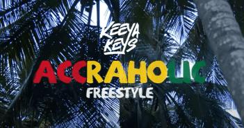 Keeya Keys - Accraholic Freestyle