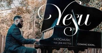 MOG Music - Yesu Ft Joe Mettle