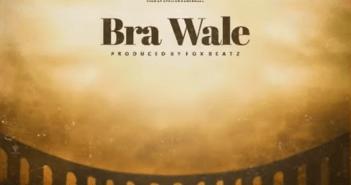 Shatta Wale - Bra Wale
