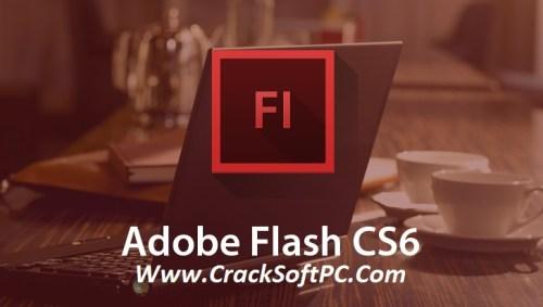 Adobe Flash CS6 Serial Number 2017 Cover-CrackSoftPC