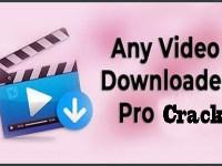 Any Video Downloader Pro 7.19.17 Crack Download HERE !