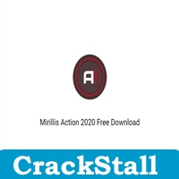 Mirillis Action 2020 crack softwares