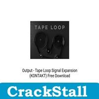 Output – Tape Loop Signal Expansion (KONTAKT) crack softwares