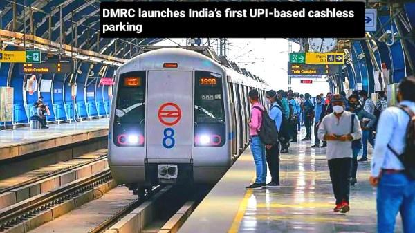 DMRC launches India's first UPI-based cashless parking