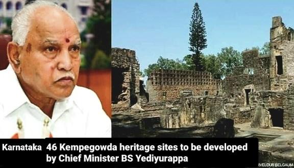 Karnataka 46 Kempegowda heritage sites to be developed by CM