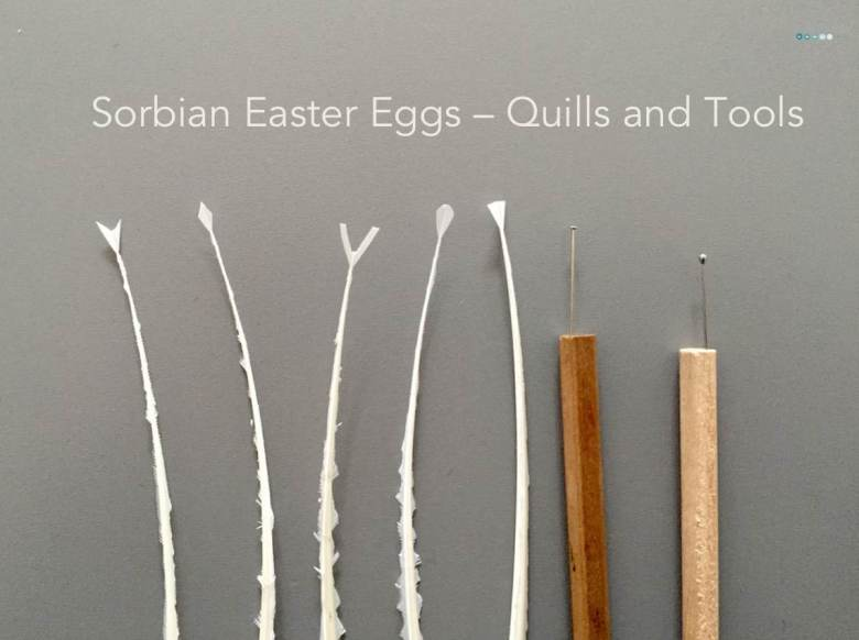 tutorial sorbian easter eggs quills and tools