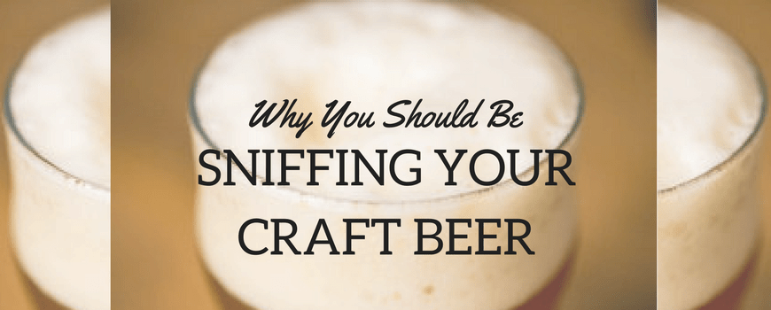 Sniffing Your Craft Beer