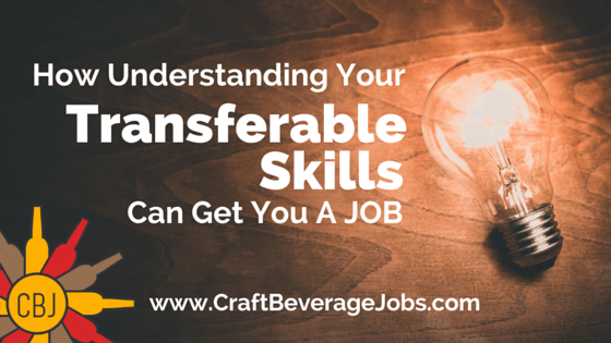 How Understanding Your Transferable Skills Can Get You A Job