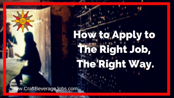 How To Apply To The Right Job, The Right Way