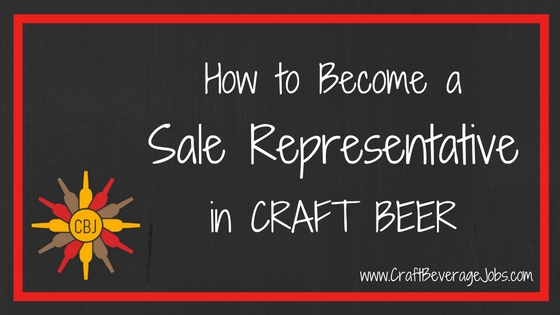 Getting A Sales Job In Craft Beer