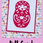 Cricut Friday: Doll Card