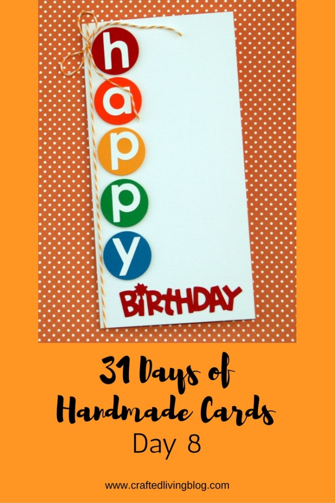 Welcome to Day 8 of 31 Days of Handmade Cards. 31 days of card making tutorials showcasing birthdays, love, thanks and thinking of you.