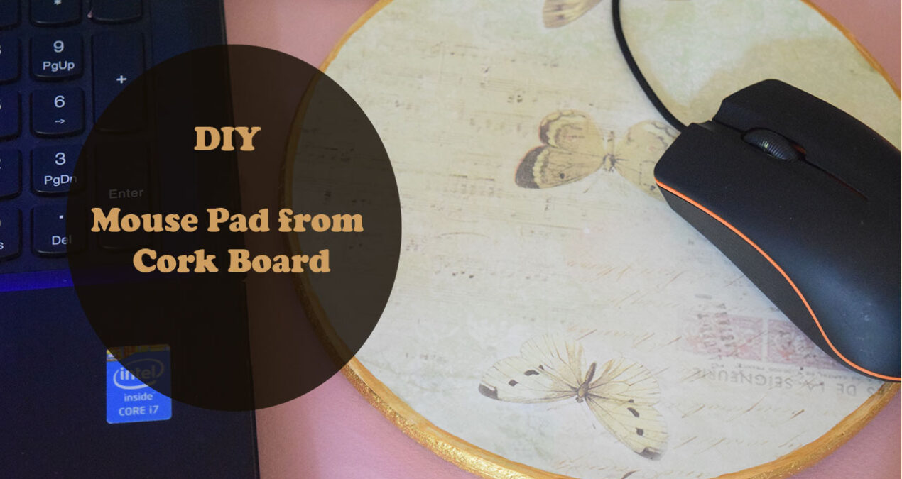DIY Mouse Pad in just 5 minutes