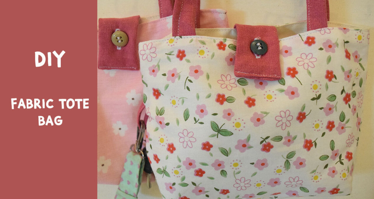 How to stitch a very easy Fabric Tote Bag