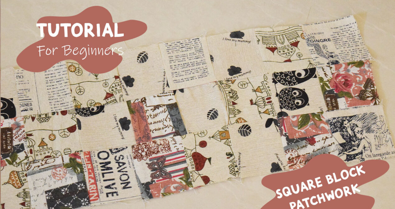 Fast and Easy Patchwork for Beginners