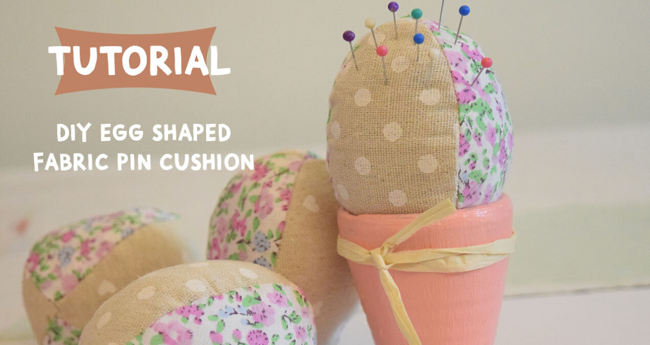 DIY Fabric Egg shaped Pincushion from scrap fabric- 5 minute easy sewing project