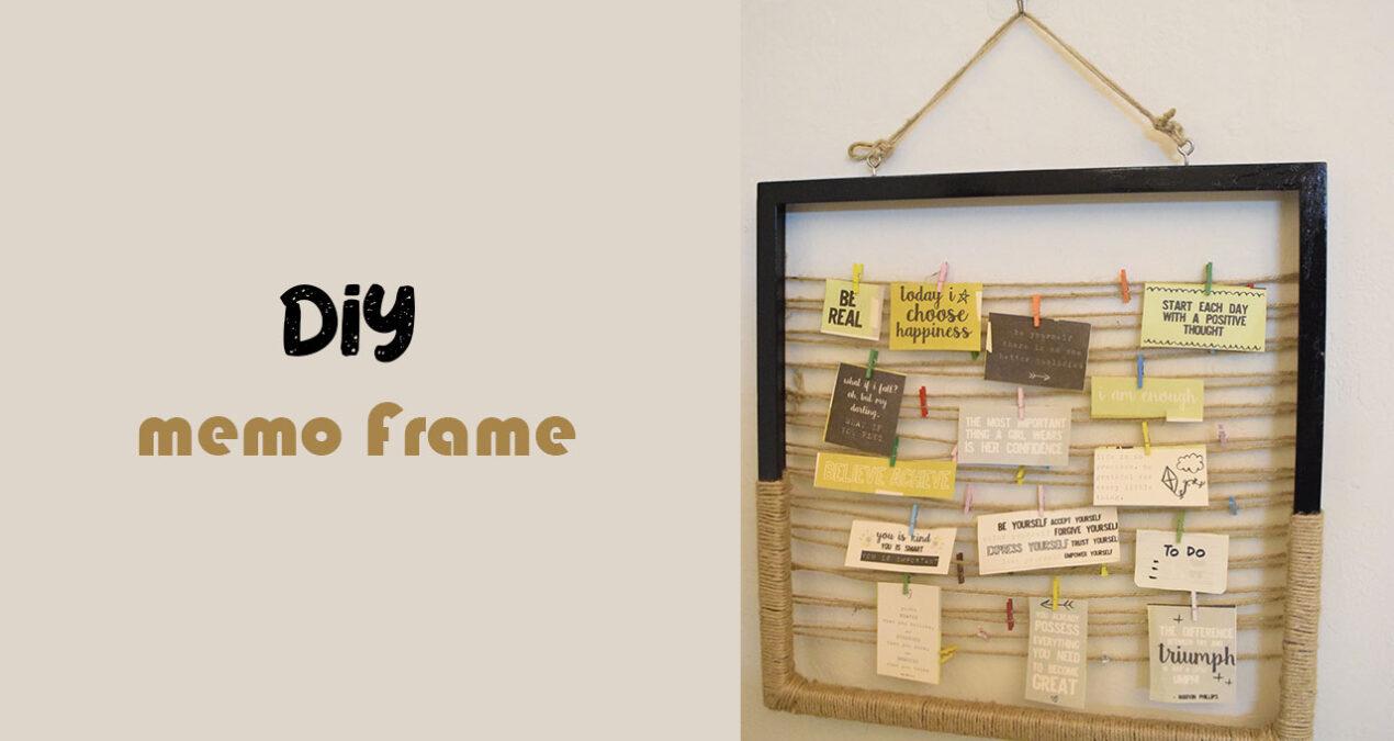 DIY Memo Frame/ Photo frame