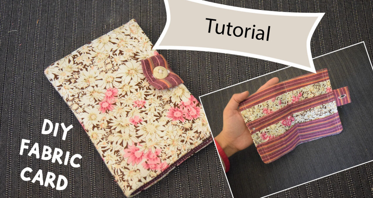 DIY Easy to Make Fabric Wallet – Fabric Wallet For Cards – Fabric Card Wallet tutorial for Beginners