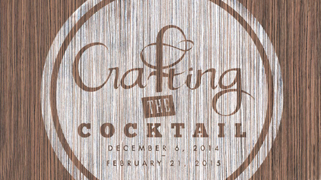 Crafting the Cocktail