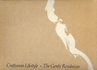 Craftsman Lifestyle: The Gentle Revolution