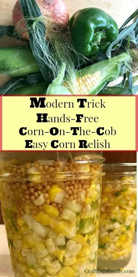 Modern Trick Hands-Free Easy Corn Relish, so easy to make and great for a fall treat