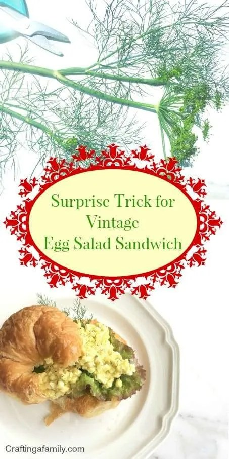 Surprise Trick for Vintage Egg Salad Sandwich, I have long loved Dill Egg Salad Sandwich from my tip to Florida with Aunt lois.