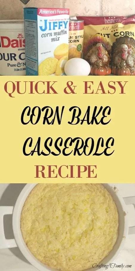 QUICK & EASY CORN BAKE CASSEROLE RECIPE