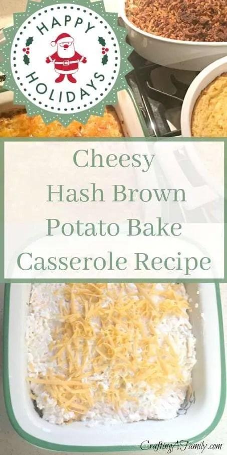 Cheesy Hash Brown Potato Bake Casserole Recipe