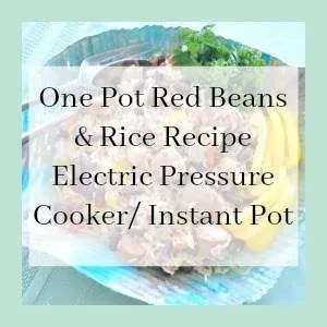 Red Beans & Rice pressure cooker recipe