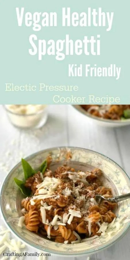Veggie Crumble Meatless Spaghetti Sauce for any pasta dinner recipe. A kid friendly healthy pasta dinner that is a meat sauce without the meet. Quick and Easy in your electric pressure cooker or Instant Pot.