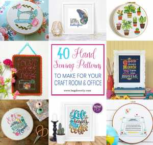 40 Hand Sewing Patterns to Make for Your Craft Room or Office