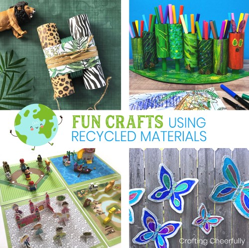 Fun Crafts Using Recycled Materials